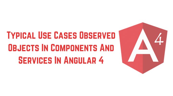 How to Use of Observable Objects in Angular 4 Main Logo