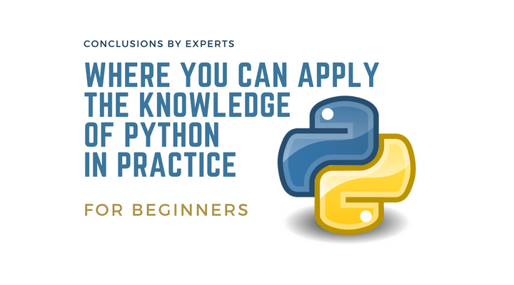 Where You Can Apply The Knowledge Of Python In Practice
