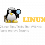 12 Linux Tips/Tricks That Will Help You to Improve Security