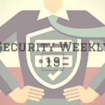 Security Weekly 19