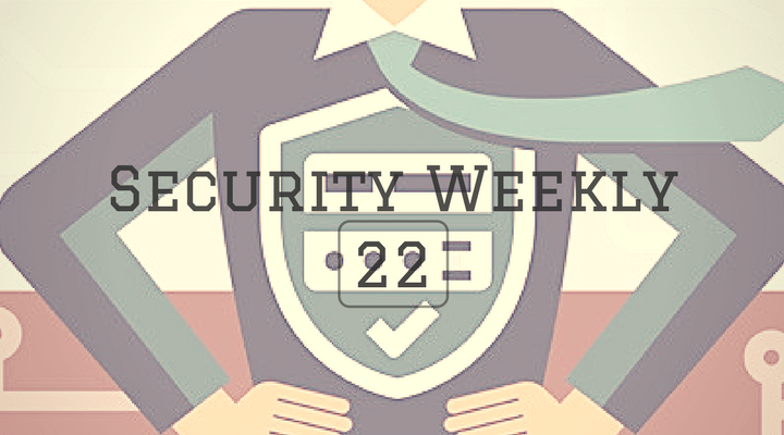 Security Weekly 22