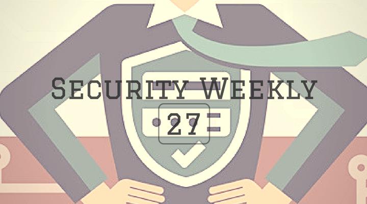 Security Weekly 27