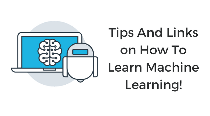 Tips And Links on How To Learn Machine Learning Main Logo