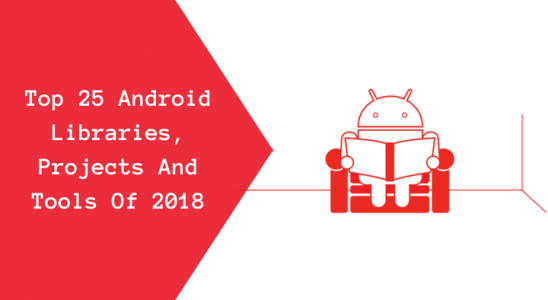 Top 25 Android Libraries, Projects And Tools Of 2018 Main Logo