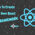 How To Create Your Own React UI Framework Main Logo