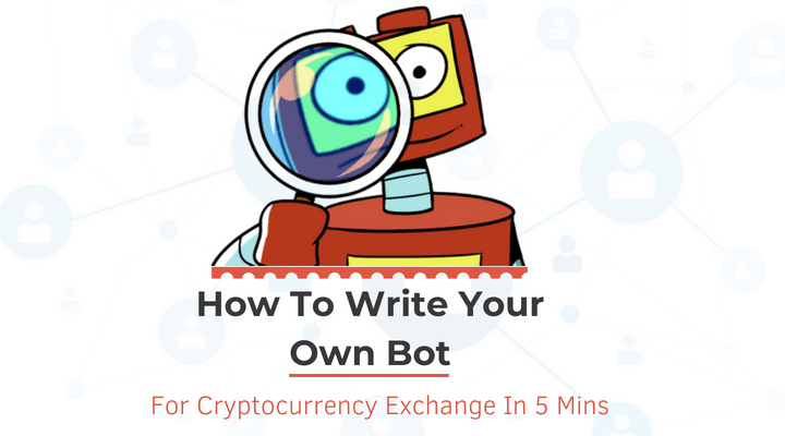 How To Write Your Own Bot For Cryptocurrency Exchange Main Logo