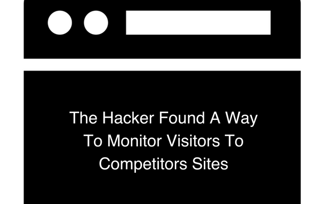 The Hacker Found A Way To Monitor Visitors To Competitors Sites Main Logo