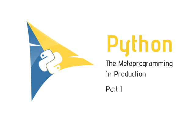 Python Metaprogramming Part 1 Main Photo