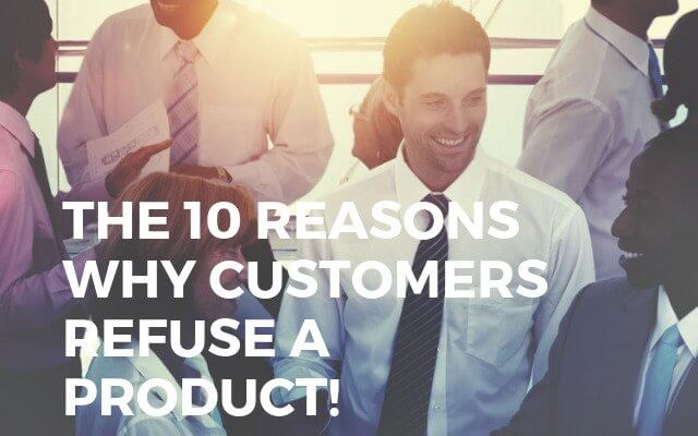 The Ten Reasons Why Customers Refuse A Product Main Logo