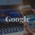 Google Data Privacy Main Photo