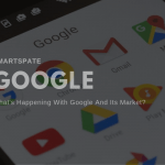 What's Happening With Google And Its Market Main Image
