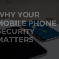 Why Your Mobile Phone Security Matters Main Logo