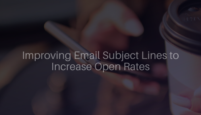 Improving Email Subject Lines to Increase Open Rates