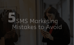 5 SMS Marketing Mistakes to Avoid Main Image