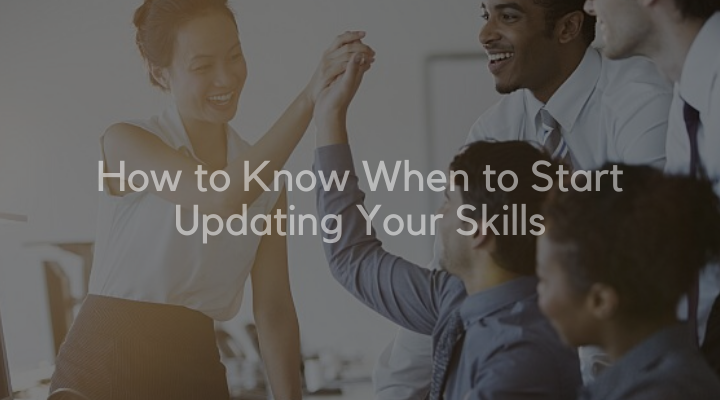 Updating Your Skills